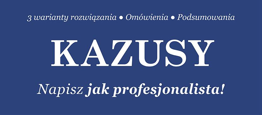 Kazusy – napisz jak profesjonalista