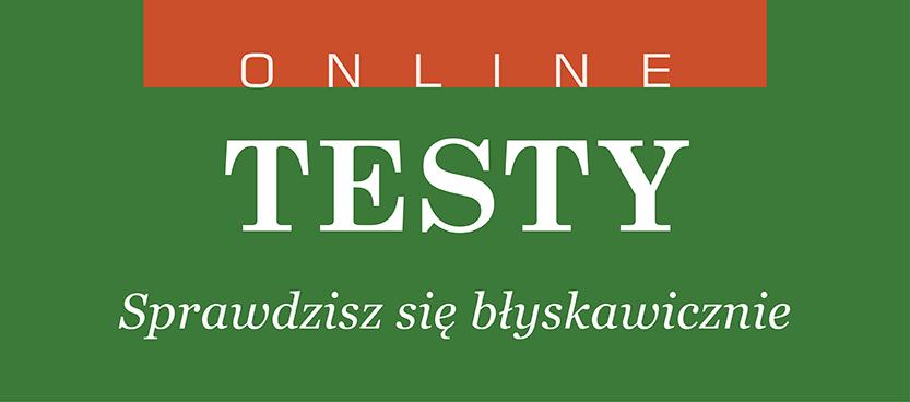 Testy online – sprawdzisz się błyskawicznie